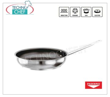 PADERNO - STEEL PAN 1 Professional non-stick handle for INDUCTION, 2000 SERIES PAN 1 handle, HIGH QUALITY PROFESSIONAL NON-STICK, SERIES 9200, suitable for INDUCTION PLATES in 18/10 STAINLESS STEEL, diameter mm.240, high mm.55