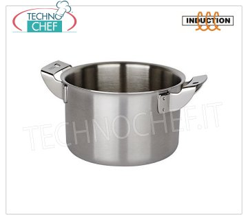 Piazza - HIGH STAINLESS STEEL CASSEROLE 2 handles, for INDUCTION HIGH CASSEROLE 2 handles, Collection 3 Ply Trimetallo, suitable for INDUCTION PLATES in STAINLESS STEEL 18/10, diameter mm.100, high mm.65.