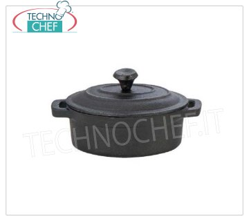 Technochef - MINI OVAL CAST IRON CASSEROLE Oval cast iron casserole with handles and lid, dim.mm.120x85x45h