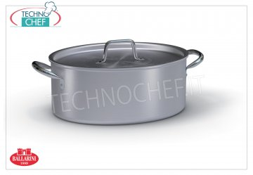 Ballarini - OVAL CASSEROLE 2 handles, PROFESSIONAL, Series 7000, thickness 3 mm Oval casserole 2 handles with lid, 7000 SERIES, in ALUMINUM, 320 mm diameter, 120 mm high