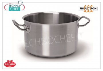 Ballarini Professionale - HIGH STAINLESS STEEL CASSEROLE 2 handles, for INDUCTION, HIGH CASSEROLE 2 handles, SERIES 9200, suitable for INDUCTION PLATES in STAINLESS STEEL 18/10, diameter mm.180, high mm.108