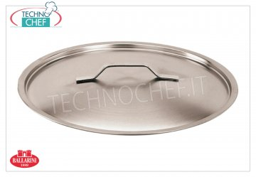 STAINLESS STEEL LID, Ø 16 cm, Lid with handle in STAINLESS STEEL 18/10, diameter mm 160.