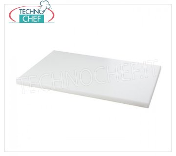 Technochef - WHITE POLYETHYLENE CHOPPING BOARD - Different sizes, 20 mm thickness WHITE food-grade polyethylene cutting board, dim.mm.400x300x20h