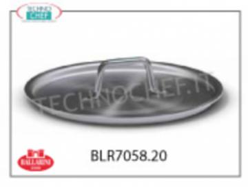 Ballarini Professionale - ALUMINUM TOP COVER, Ø 20 cm, Series 7000 Flat cover, SERIES 7000, in ALUMINUM, diameter 200 mm