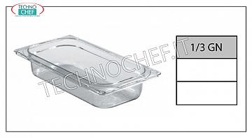 Gastronorm GN 1/3 containers in polycarbonate Gastro-norm 1/3 tray in polycarbonate, capacity 2.5 l, dim.mm 325 x 175 x 65 h