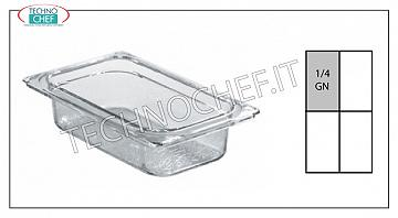 Gastronorm GN 1/4 containers in polycarbonate Gastro-norm 1/4 polycarbonate tray, capacity lt.1,8, dim.mm.265 x 162 x 65 h