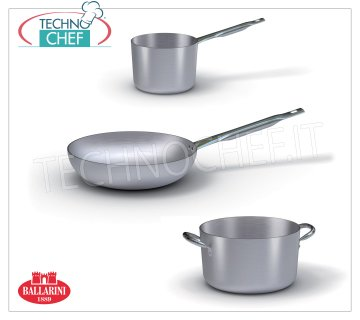 Aluminium pots and pans - BALLARINI series 7000 - thickness 3 mm